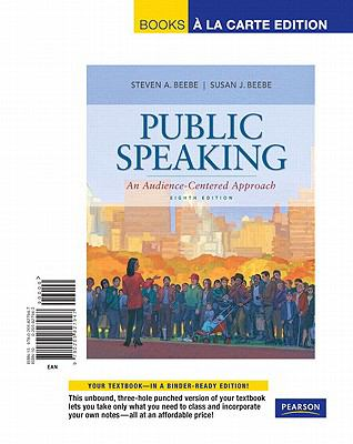 Public Speaking: An Audience-Centered Approach 9780205827947