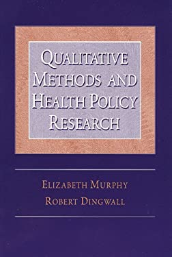 Qualitative Methods and Health Policy Research 9780202307114