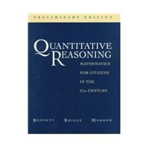 Quantitative Reasoning: Mathematics for Citizens in the 21st Century 9780201765540