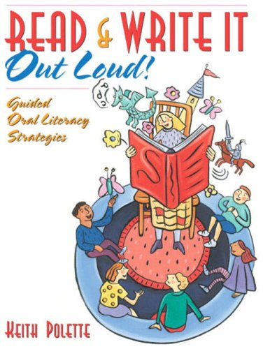 Read & Write It Out Loud! Guided Oral Literacy Strategies 9780205405657