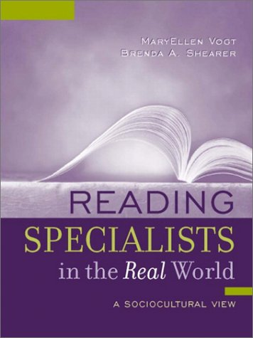 Reading Specialists in the Real World: A Sociocultural View 9780205342563