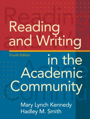 Reading and Writing in the Academic Community 9780205689460