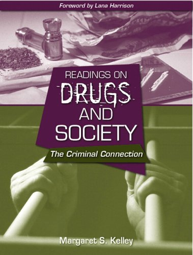 Readings on Drugs and Society: The Criminal Connection 9780205439720