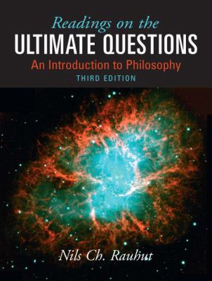 Readings on Ultimate Questions: An Introduction to Philosophy - 3rd Edition