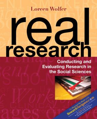 Real Research: Conducting and Evaluating Research in the Social Sciences 9780205416622