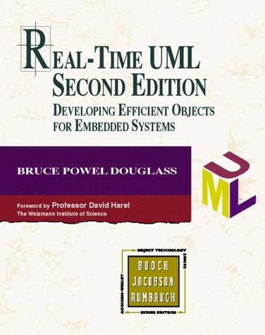 Real-Time UML: Developing Efficient Objects for Embedded Systems 9780201657845