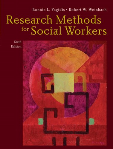 Research Methods for Social Workers 9780205585588