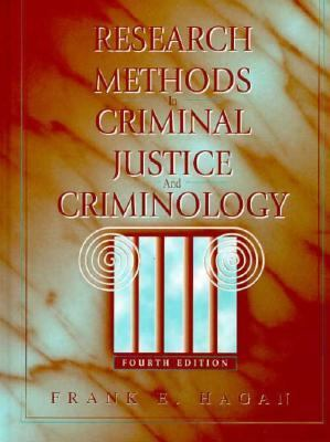 Research Methods in Criminal Justice and Criminology - 4th Edition