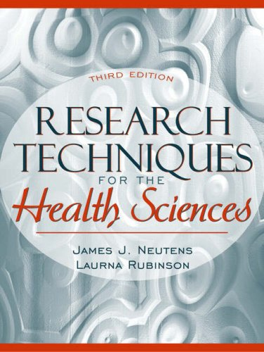 Research Techniques for the Health Sciences 9780205340965