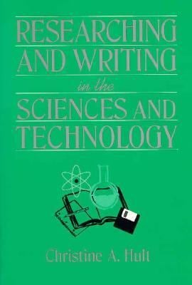 Researching and Writing in Sciences and Technology 9780205168408