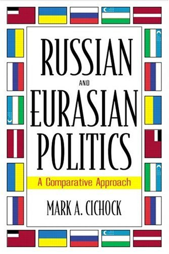 Russian and Eurasian Politics: A Comparative Approach 9780205189458