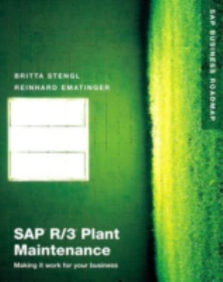 SAP R/3 Plant Maintenance: Making It Work for Your Business 9780201675320
