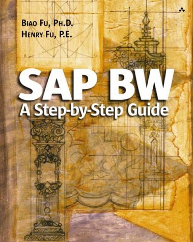 SAP(R) Bw: A Step-By-Step Guide [With CDROM] 9780201703665