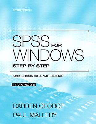 SPSS for Windows Step by Step: A Simple Study Guide and Reference, 17.0 Update 9780205755615