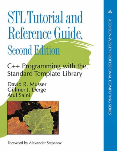STL Tutorial and Reference Guide: C++ Programming with the Standard Template Library 9780201379235