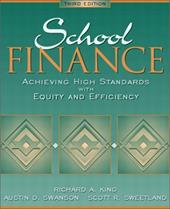 School Finance: Achieving High Standards with Equity and Efficiency