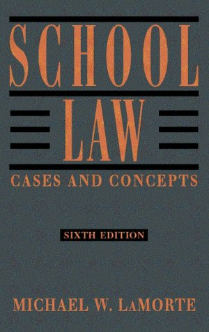 School Law: Cases and Concepts 9780205290642