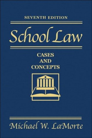 School Law: Cases and Concepts 9780205342846