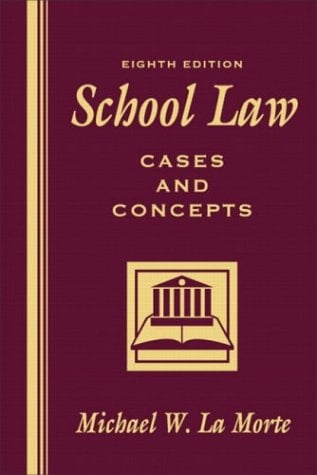 School Law: Cases and Concepts 9780205419135