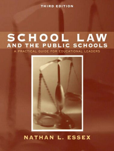 School Law and the Public Schools: A Practical Guide for Educational Leaders 9780205412051