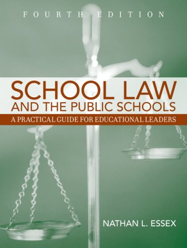School Law and the Public Schools: A Practical Guide for Educational Leaders 9780205508167