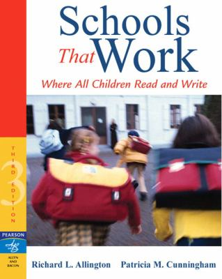 Schools That Work: Where All Children Read and Write - 3rd Edition