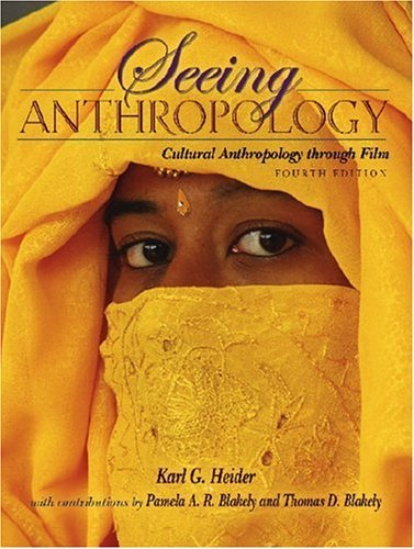 Seeing Anthropology: Cultural Anthropology Through Film 9780205483556