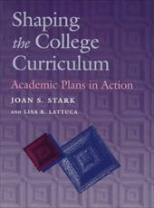 Shaping the College Curriculum: Academic Plans in Action 622676