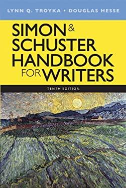 Simon & Schuster Handbook for Writers - 10th Edition