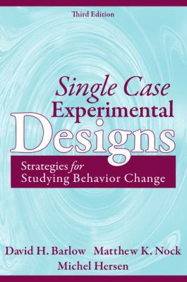 Single Case Experimental Designs: Strategies for Studying Behavior for Change 9780205474554