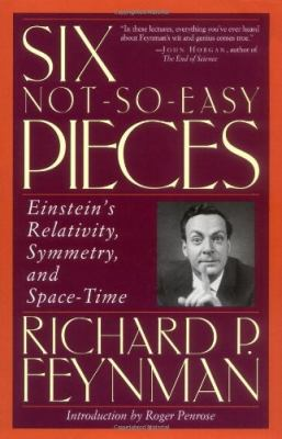 Six Not So Easy Pieces: Einstein's Relativity, Symmetry, and Space-Time [With CDROM] 9780201328417