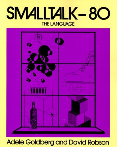 SmallTalk 80: The Language 9780201136883