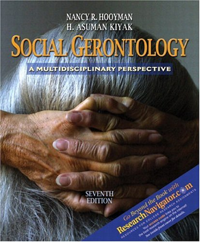 Social Gerontology: A Multidisciplinary Perspective [With Research Navigator Guide] 9780205423347