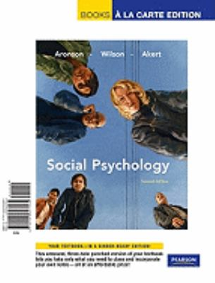 Social Psychology, Books a la Carte Edition 9780205697564
