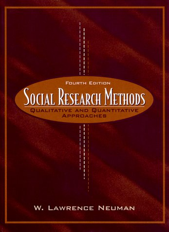 Social Research Methods: Qualitative and Quantitative Approaches 9780205297719