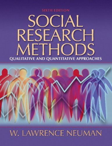 Social Research Methods: Qualitative and Quantitative Approaches 9780205457939
