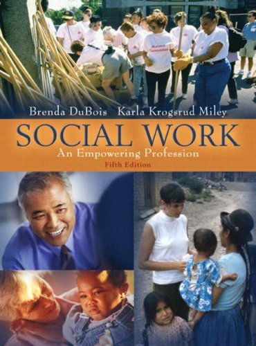 Social Work: An Empowering Profession (Book Alone) 9780205401802