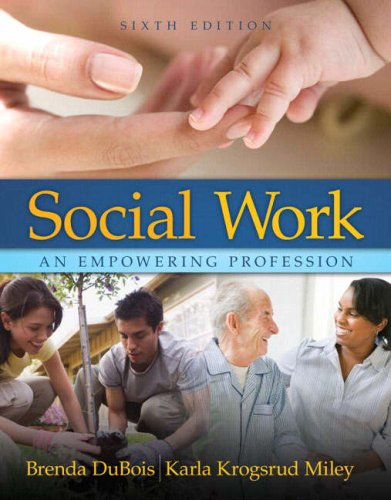 Social Work: An Empowering Profession 9780205504831