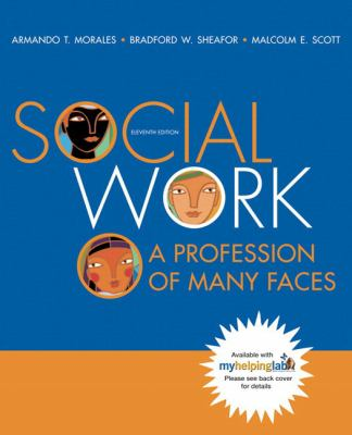 Social Work: A Profession of Many Faces [With Themes of the Times 2/E] 9780205526550