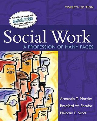Social Work: A Profession of Many Faces 9780205636839