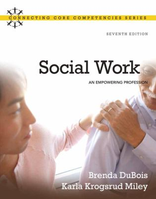 Social Work: An Empowering Profession 9780205769483
