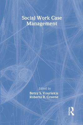 Social Work Case Management 9780202360751
