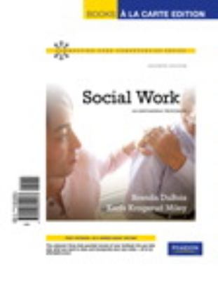 Social Work: An Empowering Profession 9780205842537