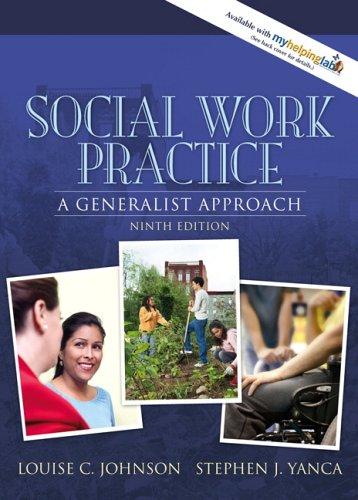 Social Work Practice: A Generalist Approach 9780205477715