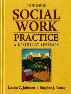 Social Work Practice: A Generalist Approach 9780205755165