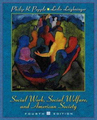 Social Work, Social Welfare, and American Society 9780205278589