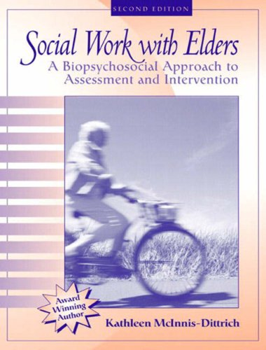 Social Work with Elders: A Biopsychosocial Approach to Assessment and Intervention 9780205408153