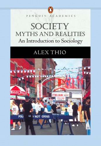 Society: Myths and Realities, an Introduction to Sociology (Penguin Academics Series) 9780205480500