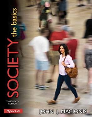Society: The Basics 9780205982516