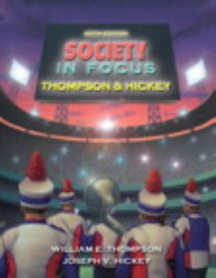 Society in Focus [With Access Code] 9780205542307